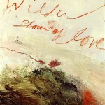 Cy Twombly - Wilder Shores of Love (Bassano in Teverina)
